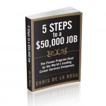 5 Steps to a $50,000 Job Manual