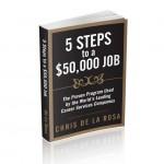 5 Steps to a $50,000 Job Manual